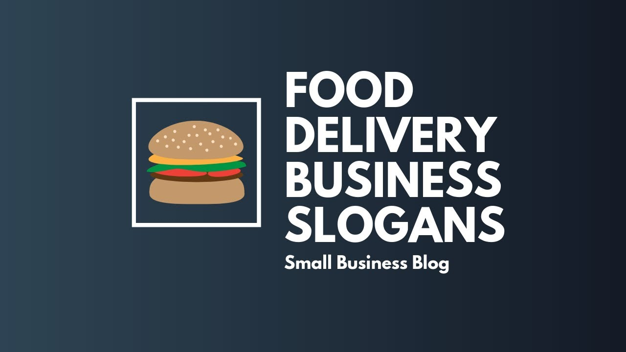 Catchy Food Delivery Business Slogans