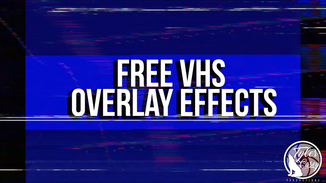 Free VHS Overlay Effect- Download Link