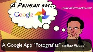 Tutorial Google Apps Fotografias (antigo Picasa)