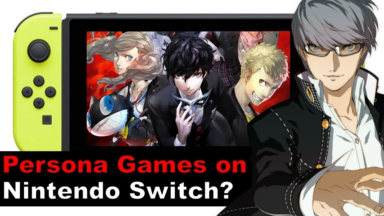 Is Persona Coming To Nintendo Switch Atlus Shows