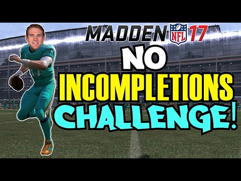 CAN I WIN A GAME WITHOUT THROWING ANY INCOMPLETIONS?! RYAN TANNEHILL CHALLENGE! Madden 17