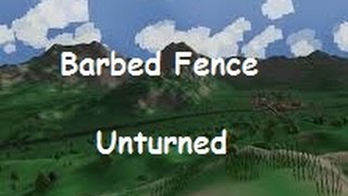 How To Make A Barbed Fence In Unturned (home Defence)