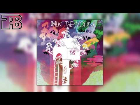 Walk The Moon - Lions/ Iscariot