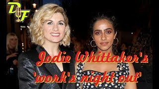 DOCTOR WHO NEWS - Jodie Whittaker's  'work's night out'