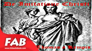 De Imitatione Christi Full Audiobook by Thomas à KEMPIS by Christianity - Other