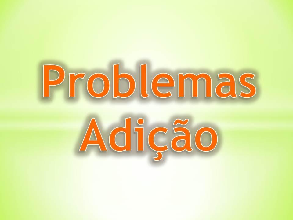 Problemas Envolvendo Adicao Conta De Mais Matematica Basica Aula 2 Youtube