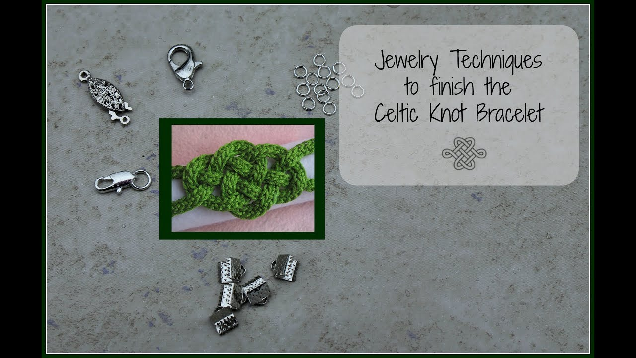 Jewelry Techniques to finish the Celtic Knot Bracelet - YouTube
