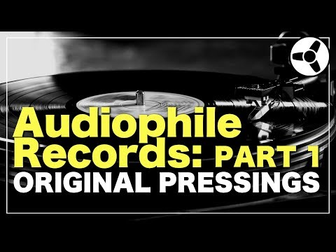 Audiophile Records (PART 1): original pressings