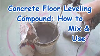 Self Leveling Compound on Concrete: How to Mix and Use MrYoucandoityourself
