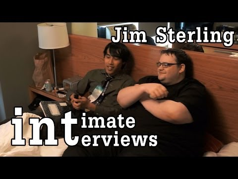 Intimate Interviews - Jim Sterling