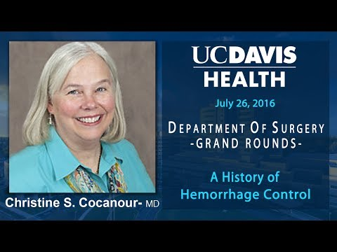 A History of Hemorrhage Control - Christine S. Cocanour, M.D.