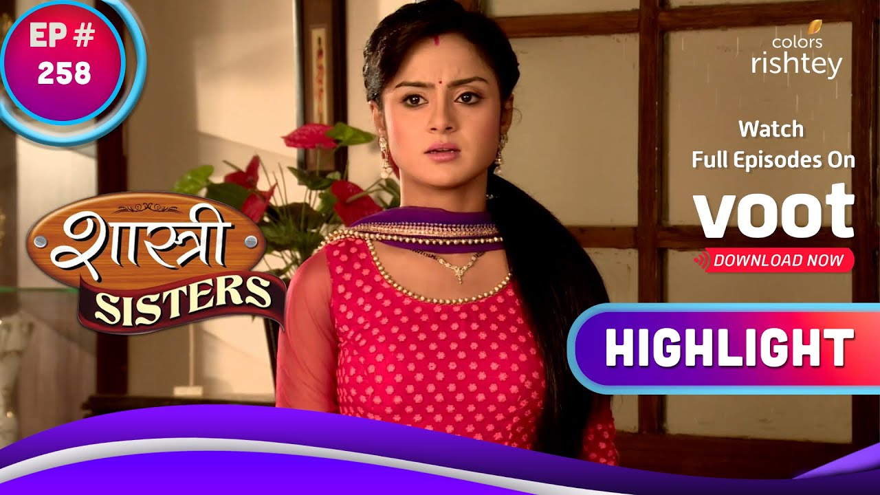 Shastri Sisters | शास्त्री सिस्टर्स | Anushka Keen On Finding Out The Truth