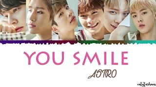 [3.19 MB] ASTRO - You Smile (니가 웃잖아) Lyrics [Color Coded Han Rom Eng]