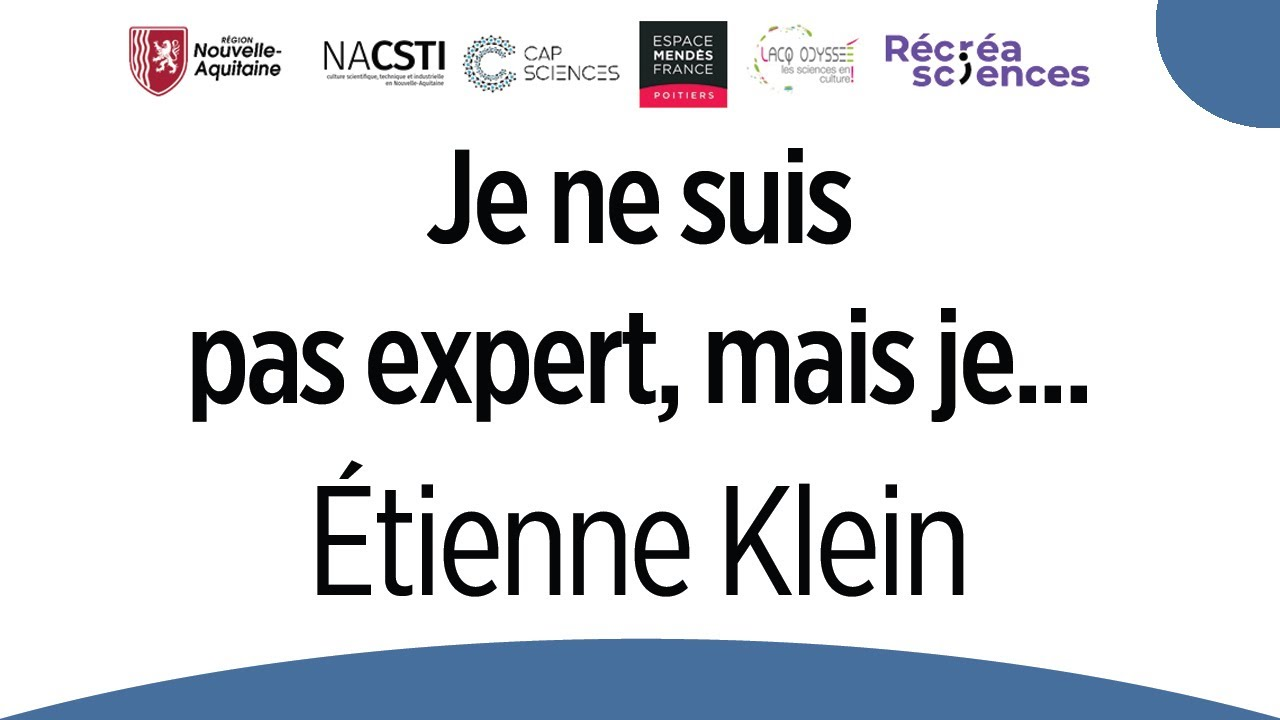 Download Je ne suis pas expert, mais je... - Étienne Klein