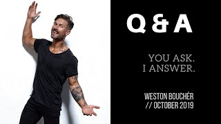 Q & A – YOU ASK. I ANSWER. OCTOBER 2019 SESSION – Age, Height, Weight, Dream Car, Fave Music & More!