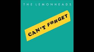 The Lemonheads – Can't Forget