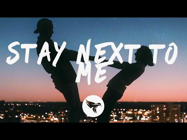 Quinn XCII & Chelsea Cutler - Stay Next To Me (Lyrics)
