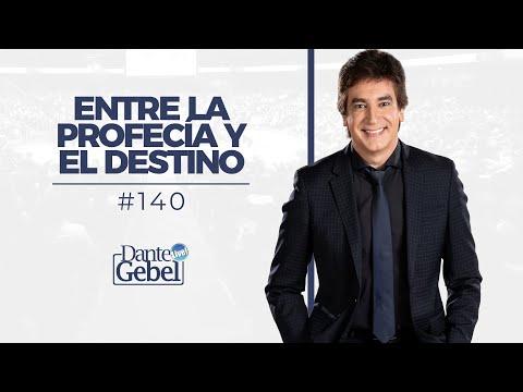 Dante Gebel #140   Entre la profecía y el destino