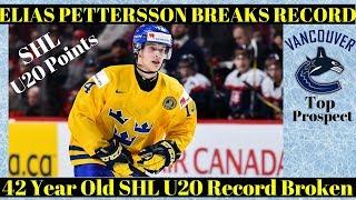 Canucks Prospect Elias Pettersson Breaks SHL Record - Vaxjo Lakers