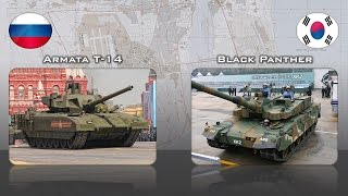 T-14 Armata (Russia) vs K2 Black Panther (South Korea) That's your choice?