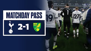 MATCHDAY PASS | TUNNEL CAM | SPURS 2-1 NORWICH CITY