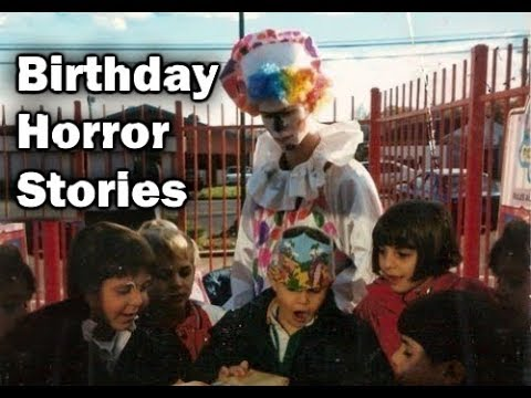 3 Disturbing True Birthday Horror Stories Youtube 03 a gir'ls perspective part 1. 3 disturbing true birthday horror