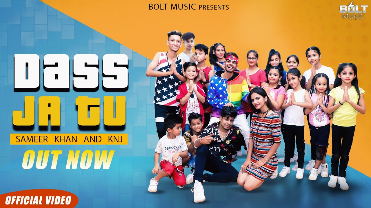 DASS JA TU | SAMEER KHAN AND KNJ | New Punjabi songs 2019 | Latest Punjabi  Songs 2019 | Bolt Music