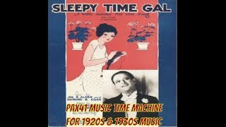 Gene Austin --Sleepy Time Gal