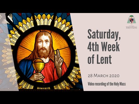 Catholic Weekday Mass Online - Saturday, 4th Week of Lent