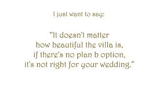 BIWI | If there's no plan b option, it's not right for your wedding!