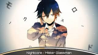 Nightcore - Mister Glassman (Scotty Sire)