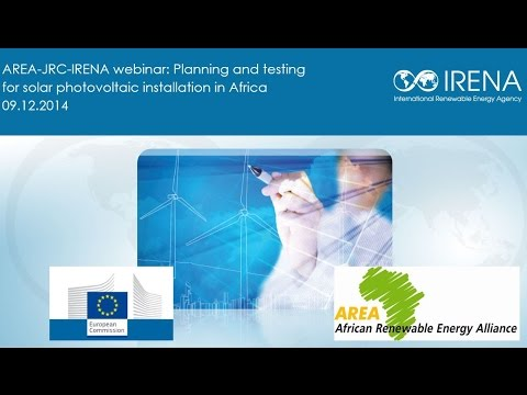 AREA-JRC-IRENA Webinar: Planning and testing for solar photovoltaic installation in Africa