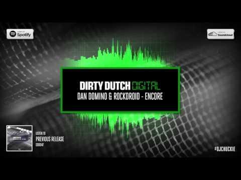 Dan Domino & Rockdroid - Encore   Dirty Dutch Digital 048