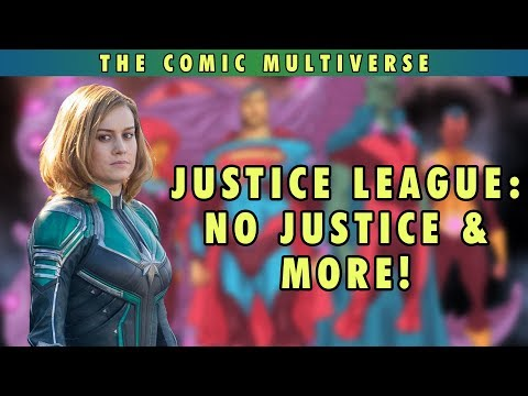 Justice League No Justice & More | The Comic Multiverse Ep.8