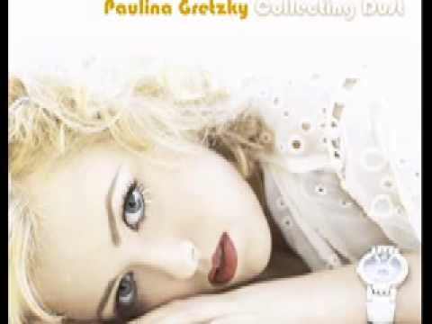 PAULINA GRETZKY - COLLECTING DUST