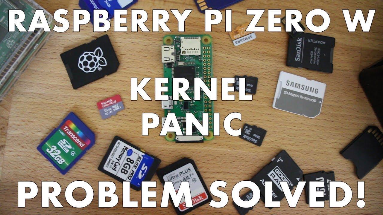 Raspberry Pi Zero W - Kernel Panic - Octoprint - Problem Solved