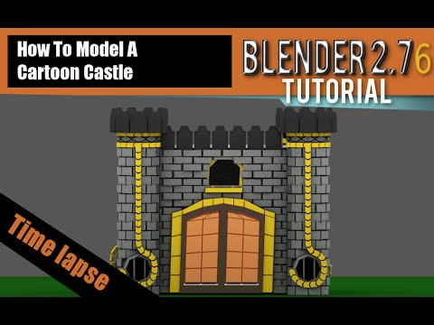 Timelapse Video How To Make A Cartoon Castle In Blender 2.76 b
