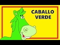 CABALLO VERDE - Canciones infantiles del DVD: Cantando en Amapola