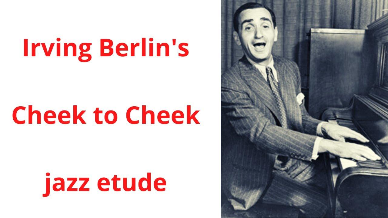 Cheek to cheek - jazz etude pdf - free download