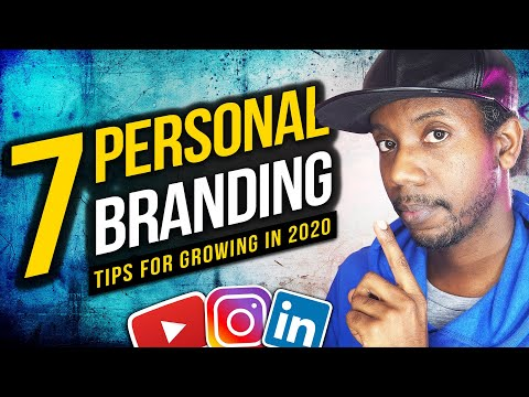 7 PERSONAL BRANDING TIPS (How To Build A Strong Personal Brand In 2020)