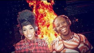 Bob The Drag Queen & Monét X Change - Sibling Rivalry Podcast: Pilot Episode thumbnail
