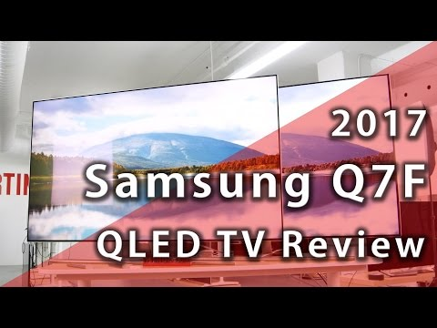 Samsung Q7F QLED 2017 TV Review - Rtings.com