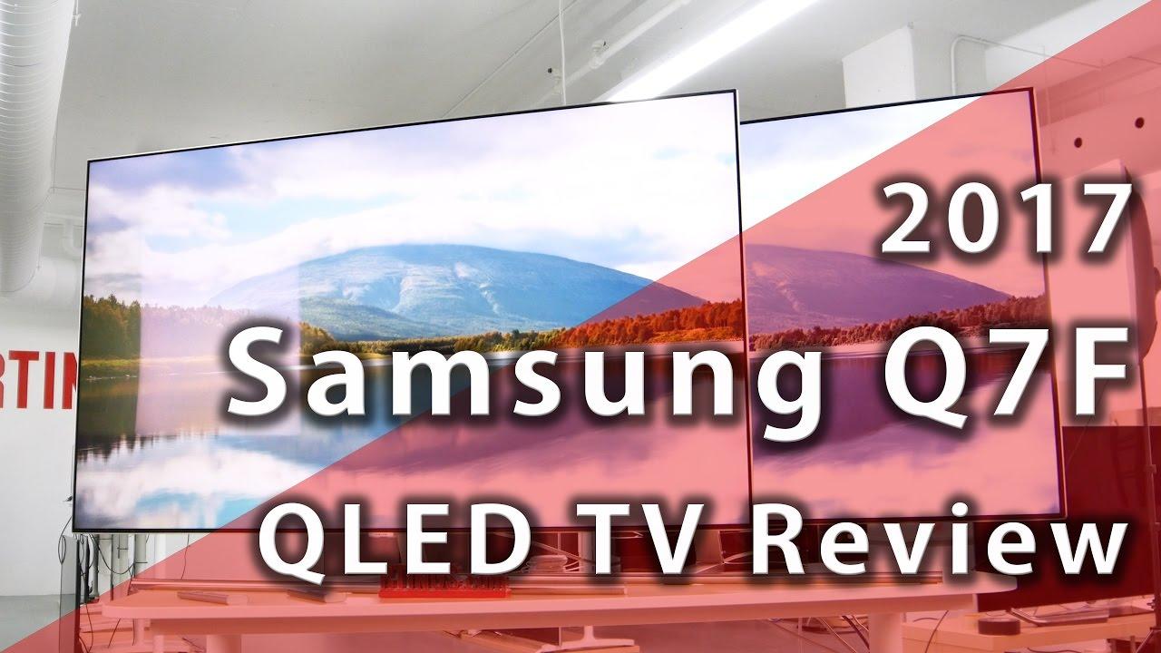 Samsung Q7F QLED 2017 TV Review - Rtings com
