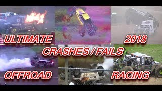 2018 Ultimate Crashes/Fails Off Road Racing Disaster Compilation