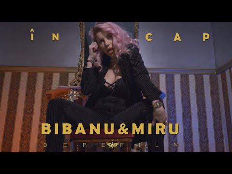 Смотреть клип Bibanu & Miru - In Cap