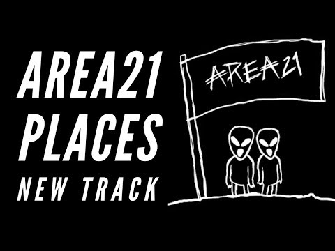 AREA21 - PLACES [ EXCLUSIVE TEASER ]