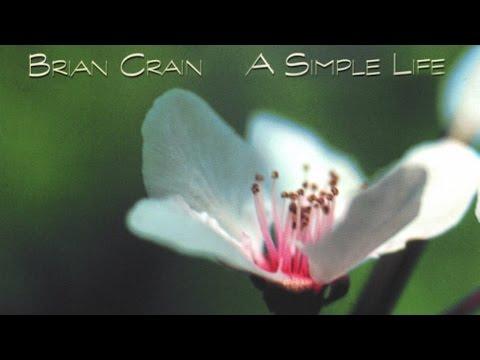 Brian Crain - A Simple Life (Full Album)