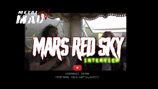MARS RED SKY| INTERVIEW AU MOTOCULTOR 2019