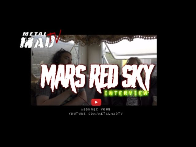 Interview MARS RED SKY au Motocultor