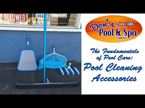 Pool Cleaning Tips and Accessories || Don's Pool and Spa Supplies